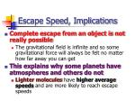 escape speed implications