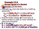 example 13 9 escape speed of a rocket example 13 8 text book