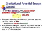 gravitational potential energy general