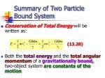 summary of two particle bound system