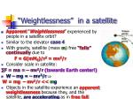 weightlessness in a satellite