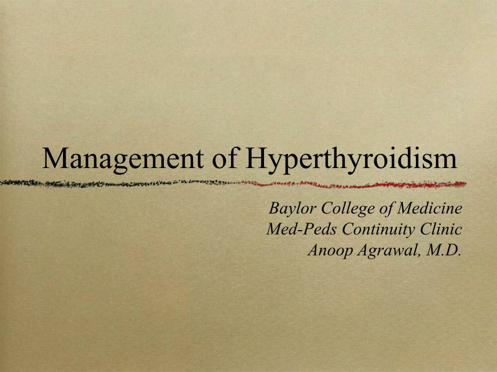 management of hyperthyroidism l.