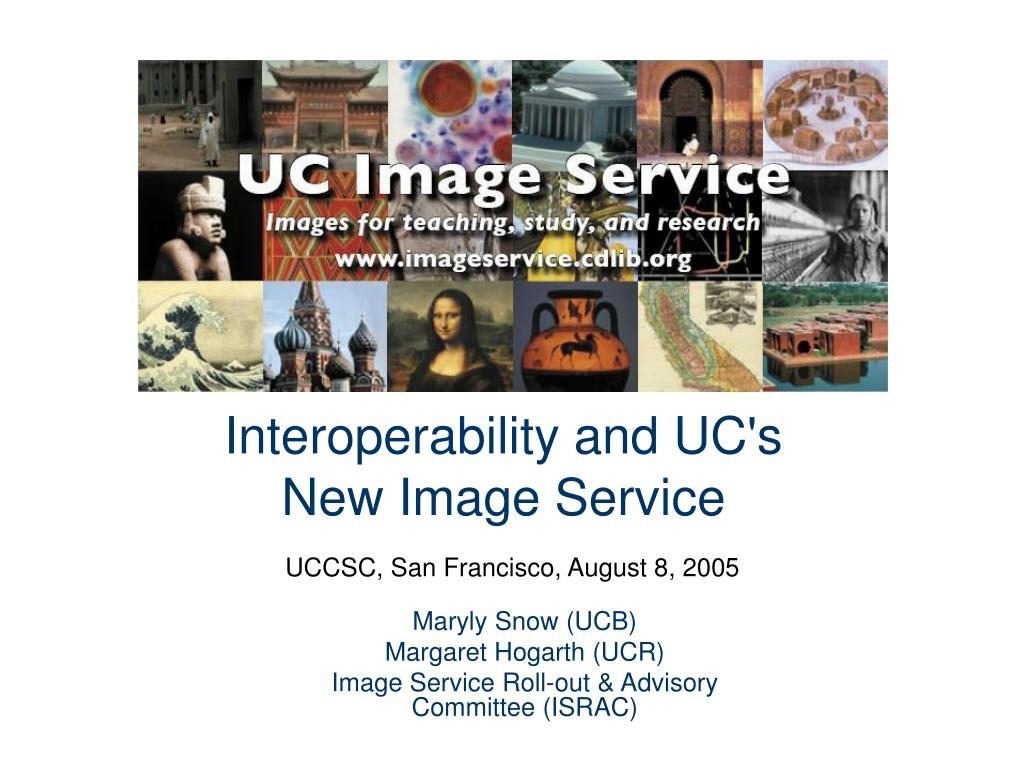 interoperability and uc s new image service l.