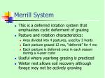 merrill system