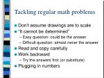 tackling regular math problems