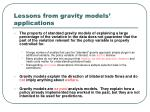 lessons from gravity models applications