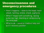 unconsciousness and emergency procedures
