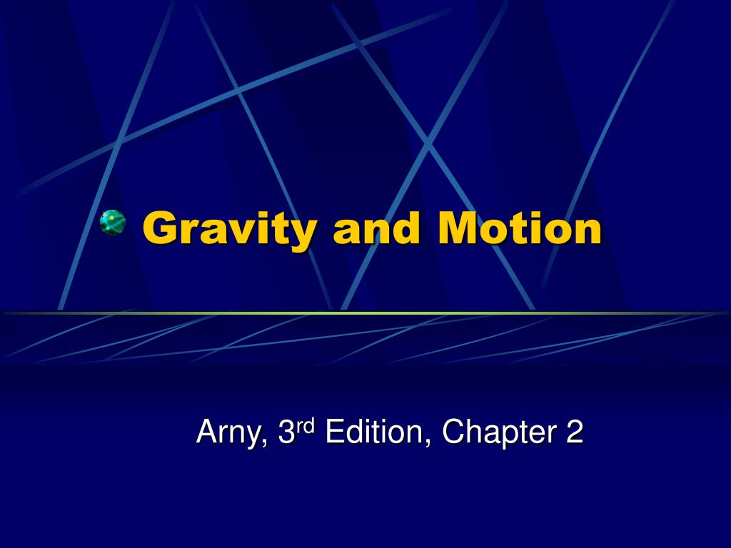 gravity and motion l.
