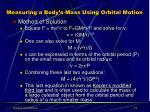 measuring a body s mass using orbital motion13