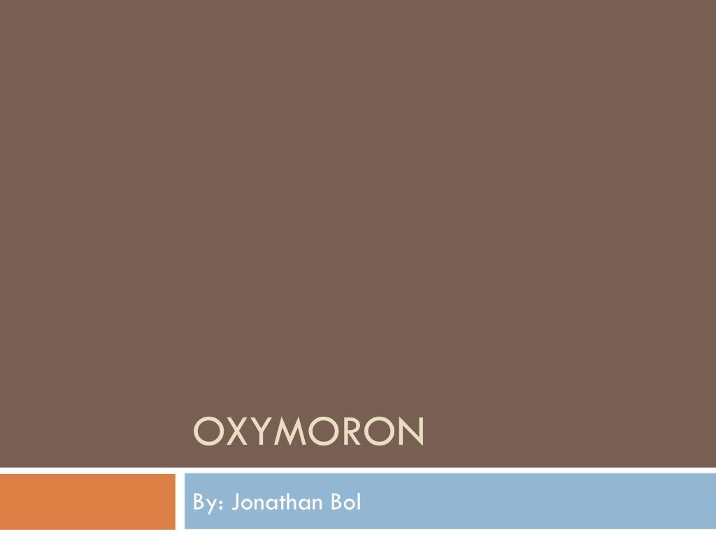 oxymoron l.