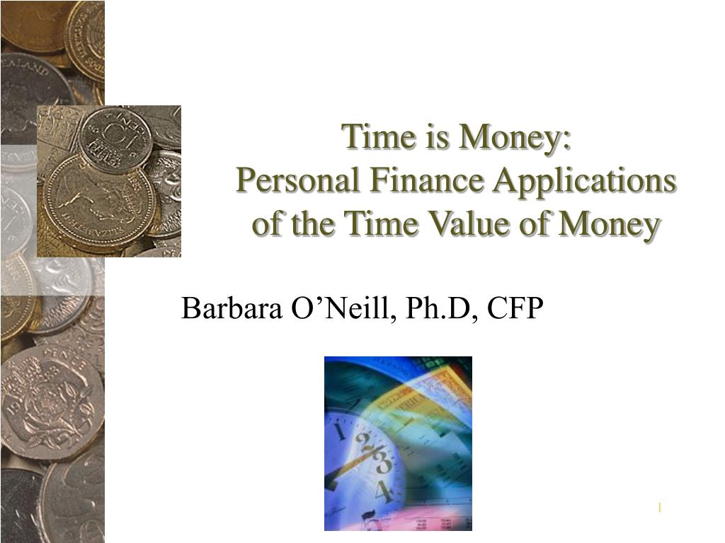 time is money personal finance applications of the time value of money l.