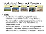 agricultural feedstock questions15