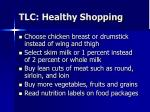 tlc healthy shopping