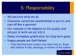 5 responsibility