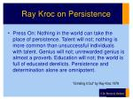 ray kroc on persistence