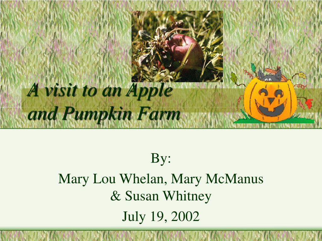 a visit to an apple and pumpkin farm l.