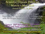 seasonal climate forecast march may 2014 issued february 20 2014