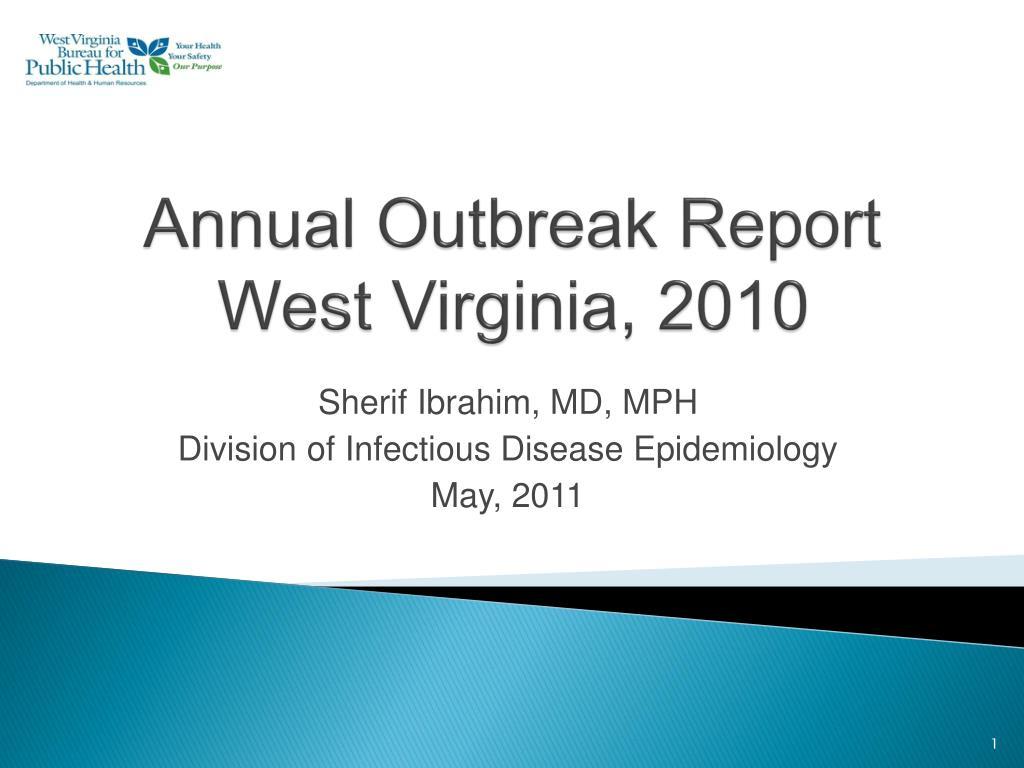 annual outbreak report west virginia 2010 l.