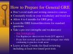 how to prepare for general gre