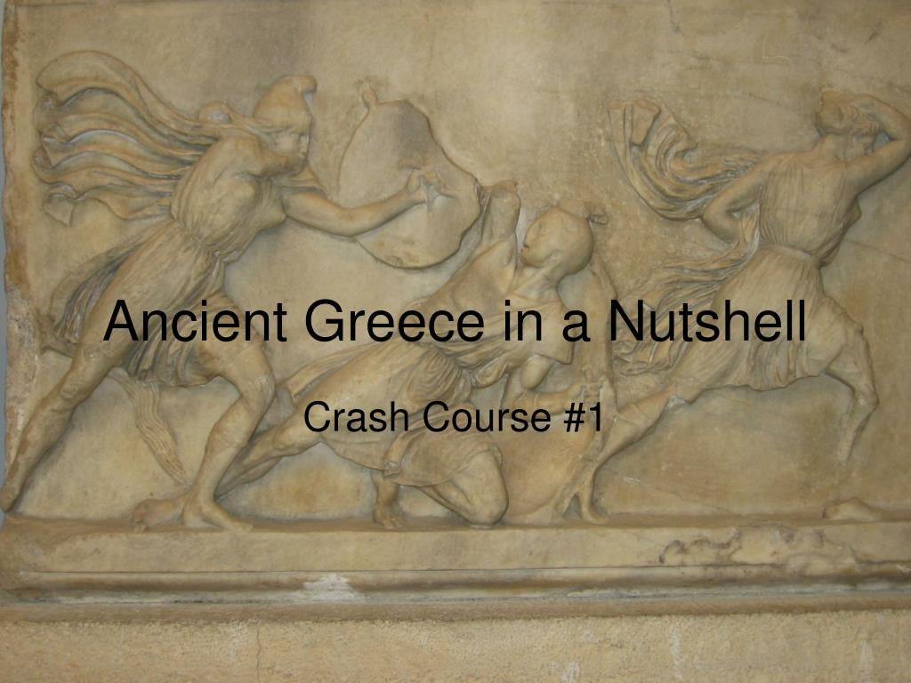 ancient greece in a nutshell l.