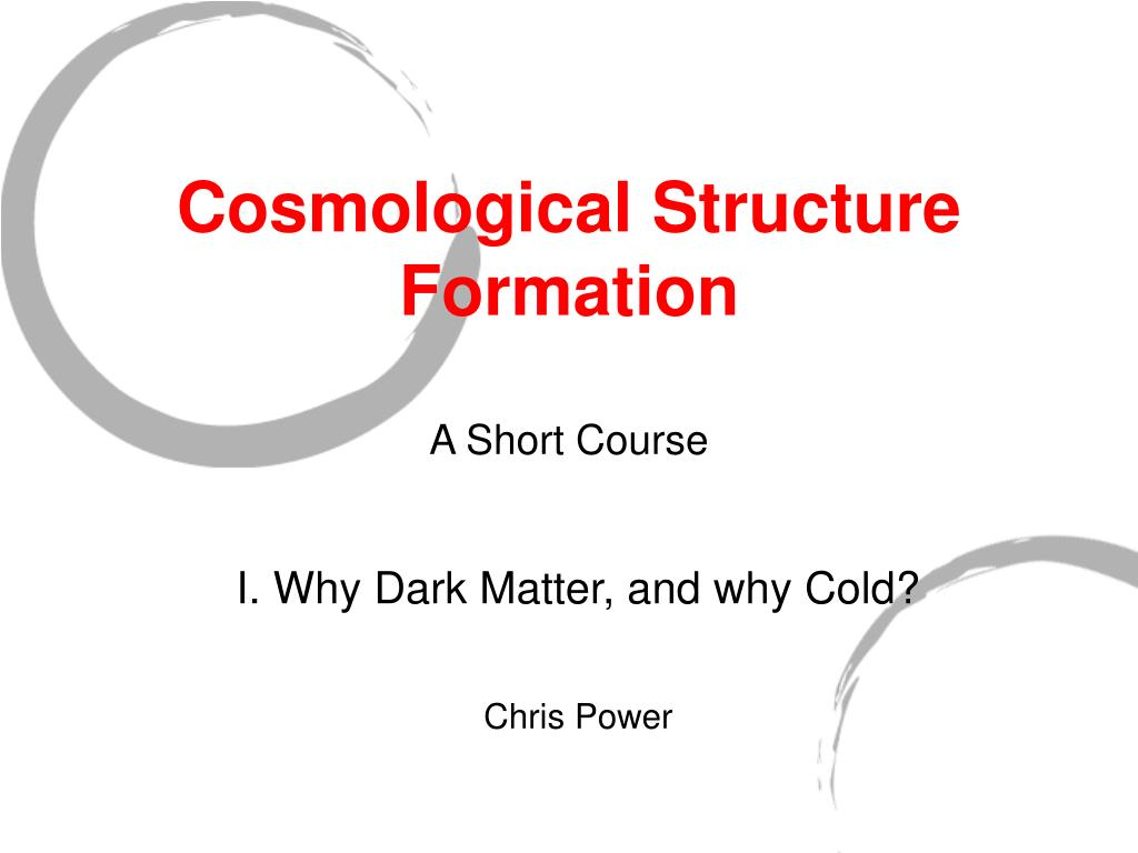 cosmological structure formation a short course l.