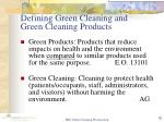 defining green cleaning and green cleaning products