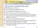 exterior building maintenance keep the contaminants out