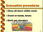 evacuation procedures19
