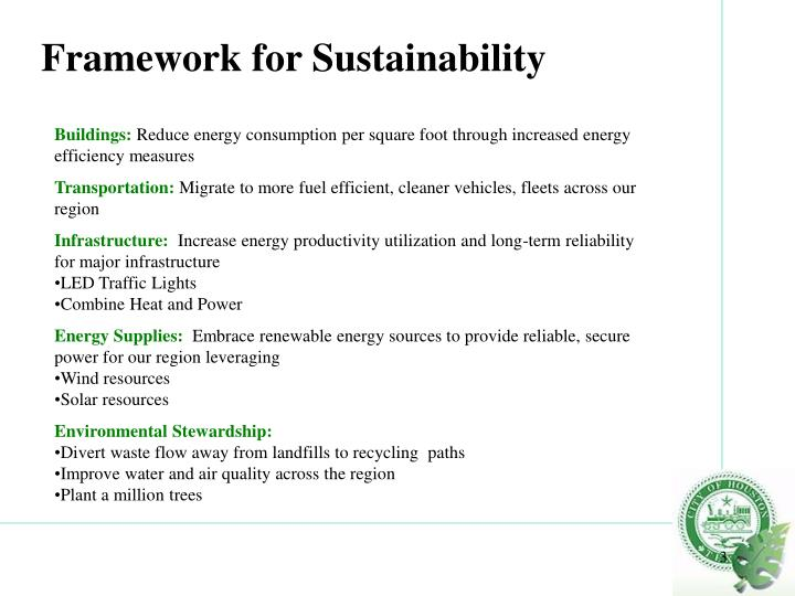 Framework for sustainability