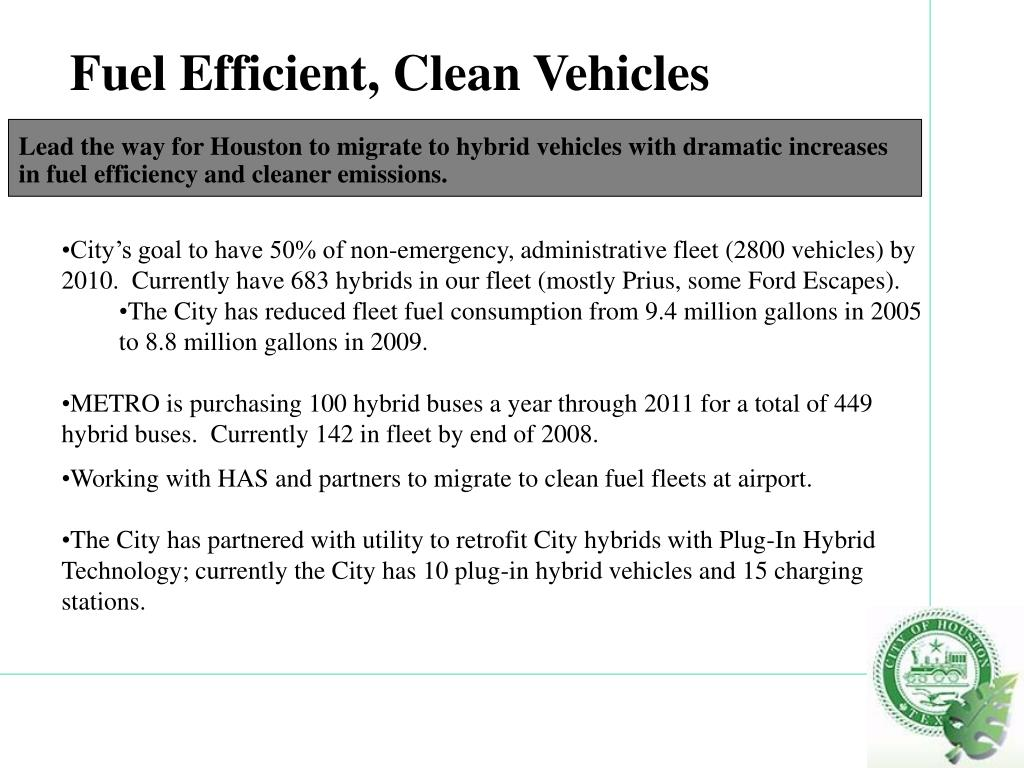 Fuel Efficient, Clean Vehicles
