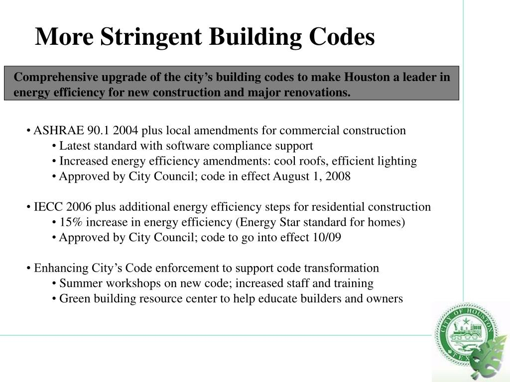 More Stringent Building Codes