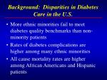 background disparities in diabetes care in the u s