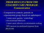 prior results from the coached care program communication