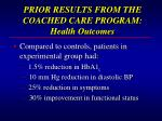 prior results from the coached care program health outcomes