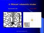 4 dilatant volumetric strains