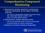 comprehensive component monitoring