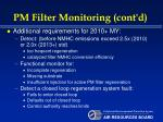 pm filter monitoring cont d