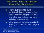 why wasn t obd required for heavy duty before now