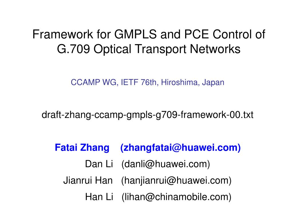 framework for gmpls and pce control of g 709 optical transport networks l.