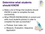 determine what students should know