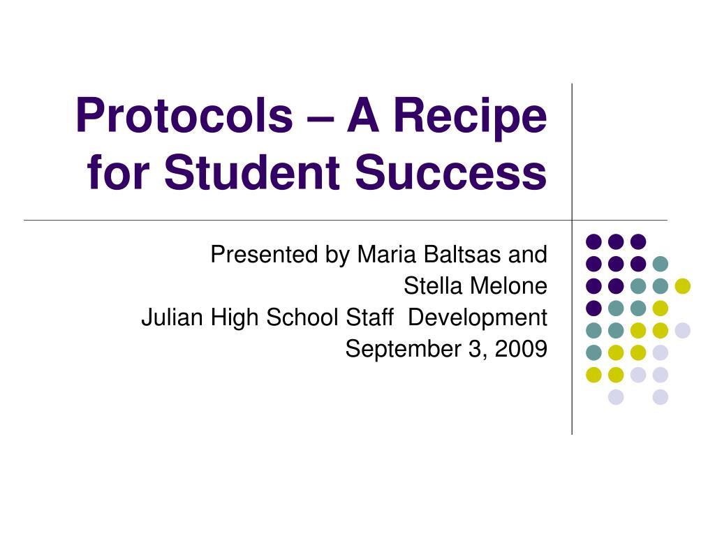 protocols a recipe for student success l.