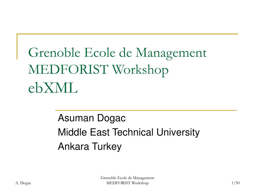 grenoble ecole de management medforist workshop ebxml l.