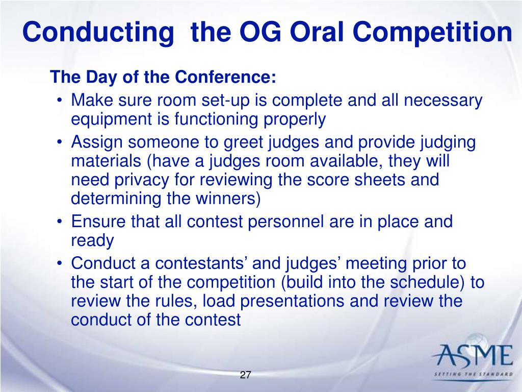 Conducting  the OG Oral Competition