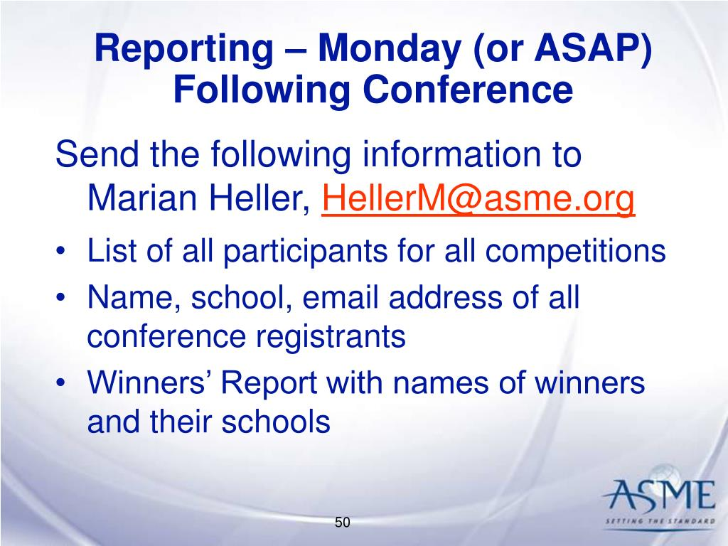 Reporting – Monday (or ASAP) Following Conference