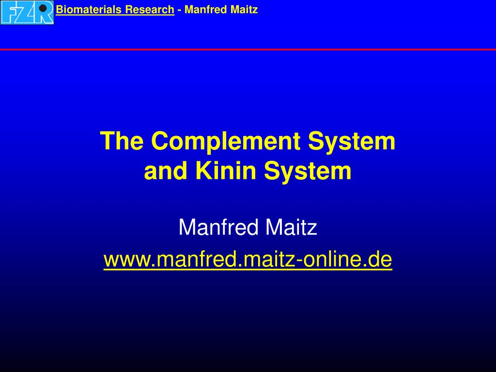 the complement system and kinin system l.