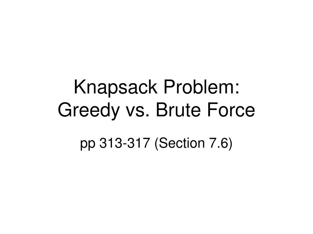 knapsack problem greedy vs brute force l.