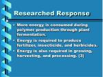 researched response