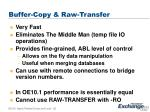 buffer copy raw transfer