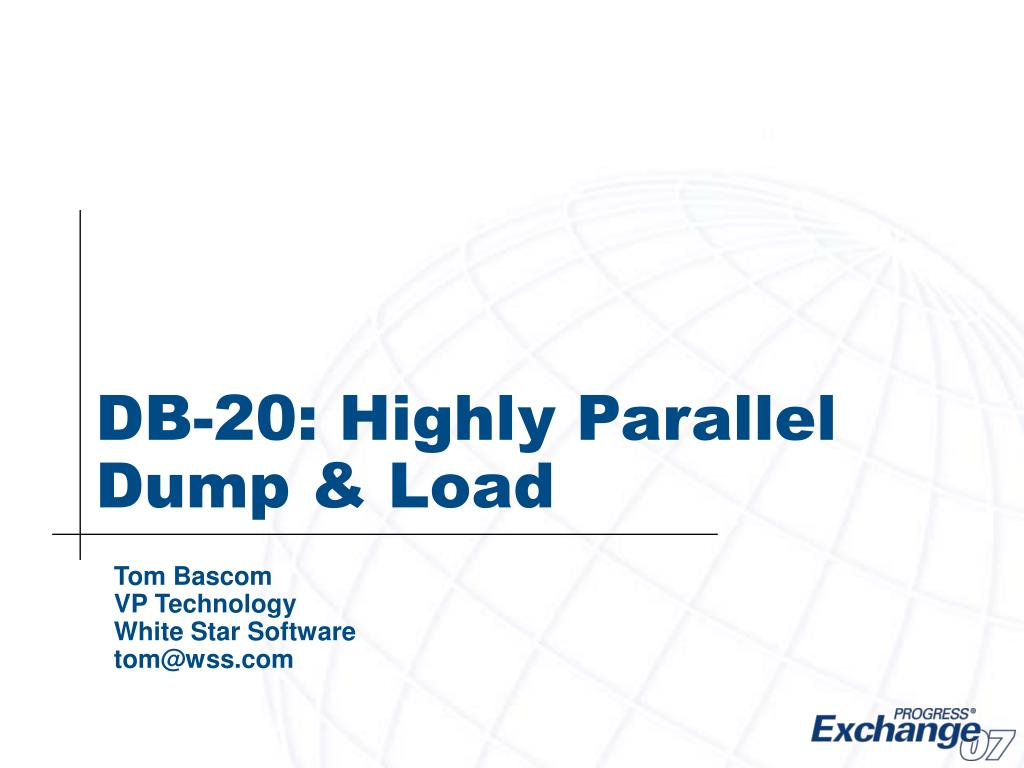 db 20 highly parallel dump load l.