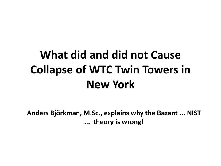 What did and did not cause collapse of wtc twin towers in new york